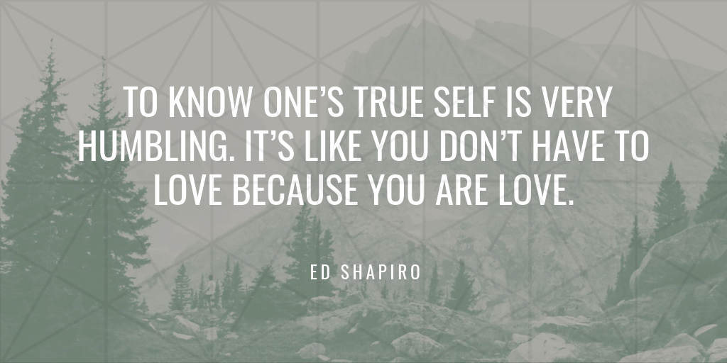 Ed Shapiro on One's True Self