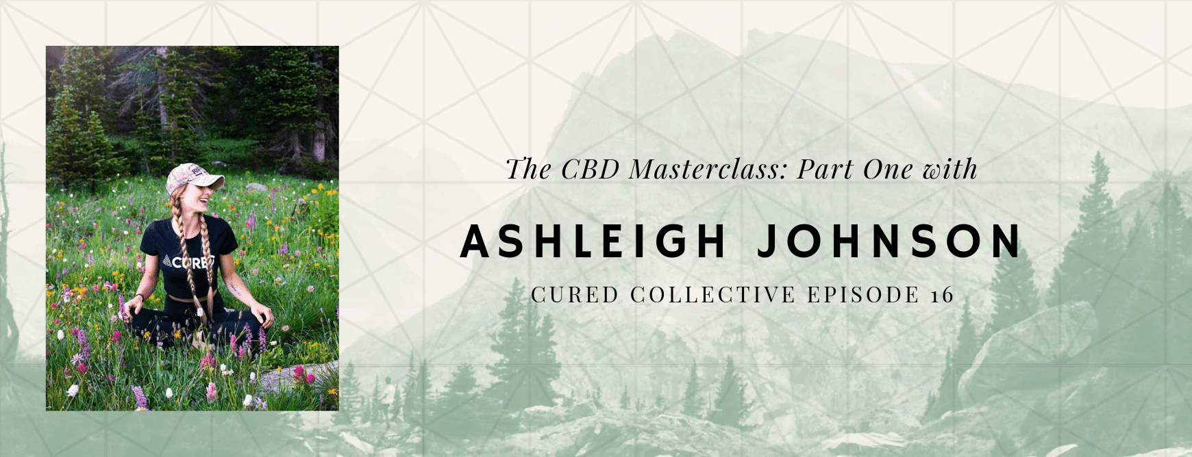 Cured Collective CBD Masterclass with Ashleigh Johnson