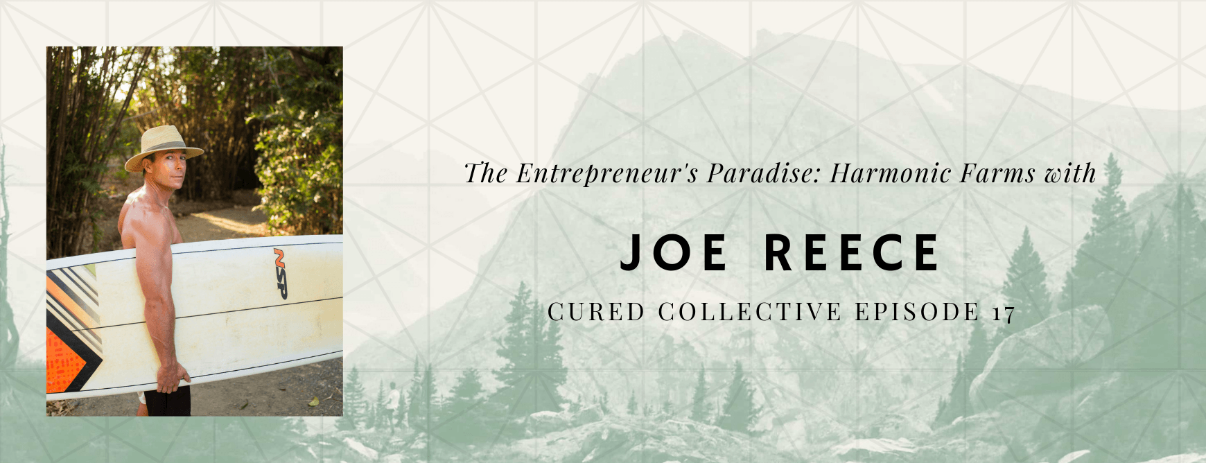 Cured Collective Podcast With Joe Reece