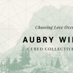 Cured Collective Podcast With Aubry Wiltcher