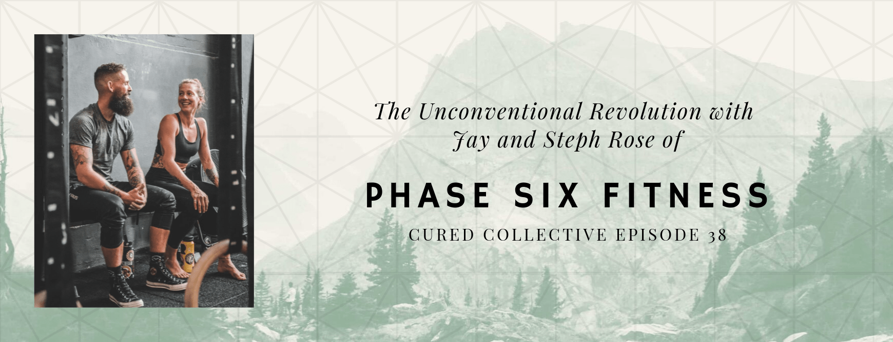 Cured Collective CBD Podcast with Phase Six Fitness